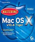 Mastering Mac Os X V10.4 Tiger Cover