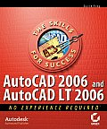 AutoCAD 2006 and AutoCAD LT 2006: No Experience Required Cover
