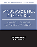 Windows and Linux Integration: Hands-On Solutions for a Mixed Environment