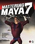 Mastering Maya 7 with CDROM
