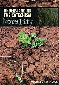 Understanding the Catechism