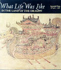 What Life Was Like in the Land of the Dragon Imperial China AD 960 to 1368