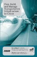 Plan, build, and manage transportation infrastructure in China; proceedings