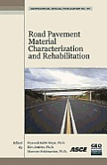 Road pavement material characterization and rehabilitation; proceedings