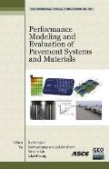 Performance Modeling and Evaluation of Pavement Systems and Materials; Proceedings.