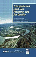 Transportation, land use, planning, and air quality; proceedings