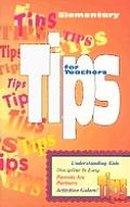 Tips for Teachers Elementary