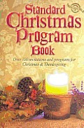 Standard Christmas Program Book: Over 100 Recitations and Programs for Christmas & Thanksgiving