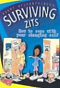 Surviving Zits How to Cope with Your Changing Self