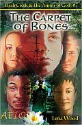Carpet of Bones (Elijah Creek & the Armor of God)