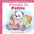Panda Is Polite (First Virtues for Toddlers)