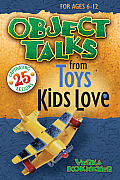 Object Talks from Toys Kids Love (Object Talks Lessons)