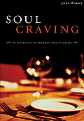 Soul Craving An Invitation to the Feast That Satisfies