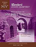 Standard Lesson Quarterly NIV Bible Teacher Spring 2015