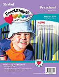 Preschool Resources, Heartshaper, Summer 2014