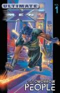 Ultimate X-Men #01: The Tomorrow People