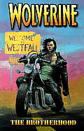Brotherhood Wolverine 01