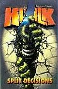 Incredible Hulk Volume 6 Split Decisions