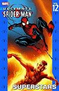 Ultimate Spider Man Volume 12 Superstars