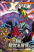 Complete Age Of Apocalypse Epic 3 X Men