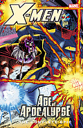 X Men The Complete Age of Apocalypse Epic Book 4