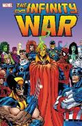 The Infinity War (Marvel Masterworks Library) Cover