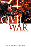 Civil War: A Marvel Comics Event by Mark Millar and Steve McNiven and Dexter Vines