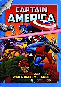 Captain America: War & Remembrance by Roger Stern