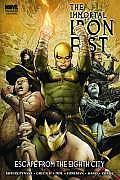 Immortal Iron Fist Volume 5 Escape From The