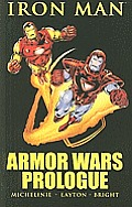 Iron Man: Armor Wars Prologue by David Michelinie