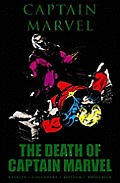 Captain Marvel : The Death Of Captain Marvel (10 Edition) by Jim Starlin