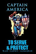 Captain America: To Serve & Protect (Captain America) by Mark Waid