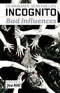 Incognito Volume 2 Bad Influences