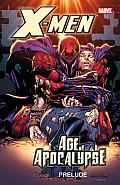 Age Of Apocalypse Prelude (X-Men) by Jeph Loeb