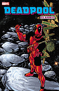 Deadpool Classic - Volume 6 (Deadpool Classic) by Christopher Priest