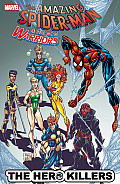 Spider-Man & The New Warriors: The Hero Killers (Spider_man) by David Michelinie