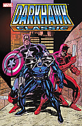 Darkhawk Classic #01: Darkhawk Classic, Volume 1 by Danny Fingeroth