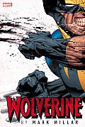 Wolverine by Mark Millar Omnibus