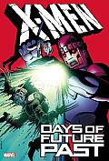 Days Of Future Past (X-Men) by Chris Claremont