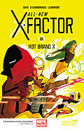 All-New X-Factor: Not Brand X: Volume 1 by Peter David