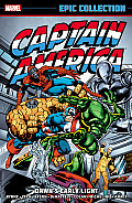 Captain America Epic Collection: Dawn's Early Light (Captain America) by Roger Stern