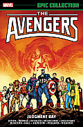 Avengers Epic Collection #17: Judgement Day by Roger Stern