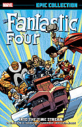 Fantastic Four Epic Collection: Into The Time Stream by Walter Simonson