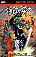 Ghosts Of The Past (Amazing Spider-Man Epic Collections) by Tom Defalco