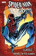 Spider-Man 2099 Classic, Volume 3: The Fall of the Hammer