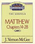Thru the Bible Commentary #35: Matthew II