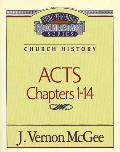 Thru the Bible Commentary #40: Acts: Chapters 1-14