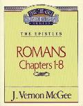 Thru the Bible Commentary #42: Romans I
