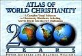 Atlas Of World Christianity 2000 Years