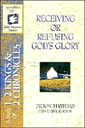 Receiving Or Refusing Gods Glory A Study